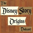 The Disney Story Origins Podcast show