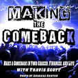 Making The Comeback - Comebacks | Personal Development | Success show