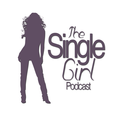 TheSingleGirl Podcast show