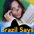 Brazilsays show