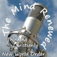The Mind Renewed : Thinking Christianly in a New World Order show