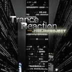 TRANCE REACTION  show