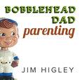 Bobblehead Dad Parenting show
