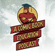 A Comic Book Education show
