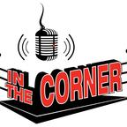 In The Corner Boxing Radio show