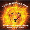 CONSUMING FIRE RADIO Podcast show