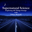 Supernatural Science with Tobias McGriff show