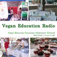 Vegan Education Radio show