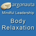 Mindful Leadership - Body Relaxation show