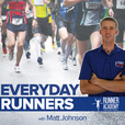 Everyday Runners Podcast with Matt Johnson: 5K | 10K | Half Marathon | Marathon show