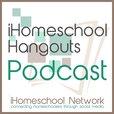iHomeschool Hangouts Podcast show