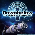 Downbelow: A Babylon 5 IntroCast show