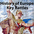 A History of Europe, Key Battles show