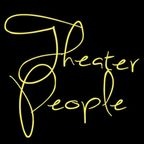 Theater People show