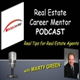 Real Estate Career Mentor Podcast : Real Estate Sales Training | Marketing | Lead Generation  show