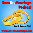 Save The Marriage Podcast | How To Save Your Marriage | How To Stop Your Divorce show