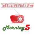 Bucknuts Morning 5 show