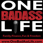 One Badass Life Podcast show