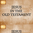 Jesus in the Old Testament show