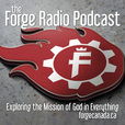 The Forge Radio Podcast show