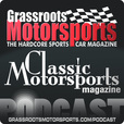 Grassroots Motorsports and Classic Motorsports podcast show