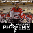 The Manchester Phoenix Podcast show