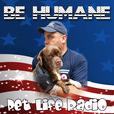 Loving Animals (formerly Be Humane)  on Pet Life Radio (PetLifeRadio.com) show