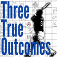 The Three True Outcomes Scoresheet Podcast Presented by Baseball Prospectus show