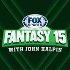 The Fantasy 15 with John Halpin show