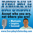Motivation And Inspiration From Every Day Is Saturday With Sam Crowley show