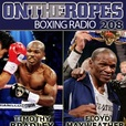 On The Ropes Boxing Radio Show show