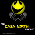The Casa Mirth podcast show