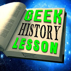 Geek History Lesson show