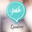 Josh Speaking show