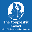 The CouplesFit Podcast: Health Advice | Fitness Tips | Weight Loss Success show