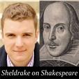 Podcasts – Sheldrake on Shakespeare show