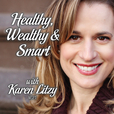Healthy Wealthy Smart Podcast show