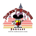 Tales From The Mouse House Disneyland Podcast show