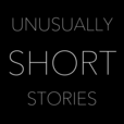 Unusually Short Stories show