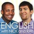 English with Nick and Ray (ENR) show