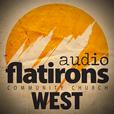 Flatirons Community Church West Campus Audio Podcast show