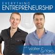 Everything Entrepreneurship With Walter & Yaro show