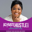 Activate Your Hustle & Faith with Kachelle Kelly show