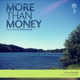 Three Key Life: More Than Money Podcast - Inspiration| Empowerment | Life show