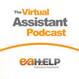 The Virtual Assistant Podcast by eaHELP show