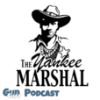the Yankee Marshal Podcast show
