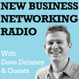 NBN Radio: New Business Networking with Dave Delaney and Guests show