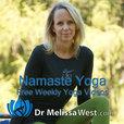 Namaste Yoga with Dr. Melissa West show