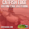CATFISH EDGE Podcast – Fishing | Catfish Fishing | Catfishing show