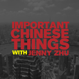 Important Chinese Things with Jenny Zhu · Learn Chinese · ChinesePod · Qingwen show